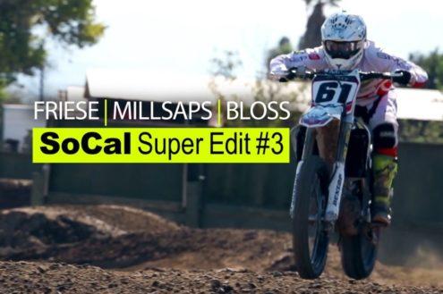 SoCal Super Edit #3 ft. FRIESE, MILLSAPS and BLOSS