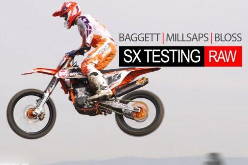 Video: Baggett, Millsaps and Bloss SX testing